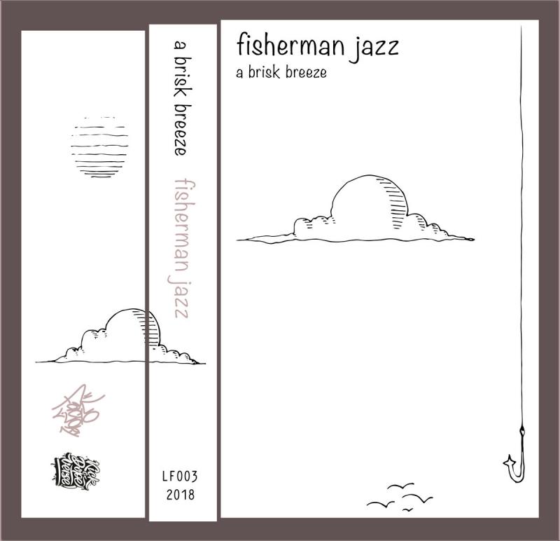 A Brisk Breeze - Fisherman Jazz