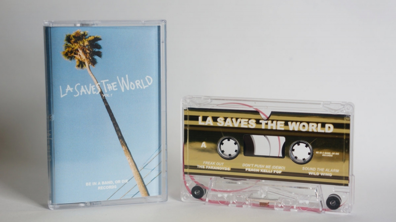Be In A Band, Or Die Records - La Saves The World Vol.1