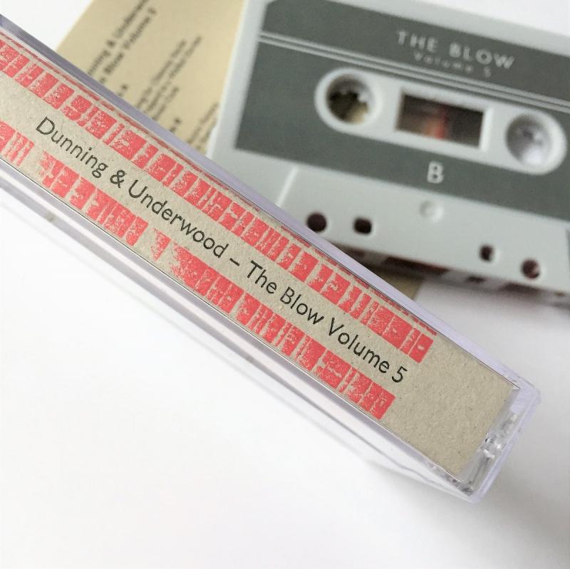 Dunning & Underwood -The Blow Volume 5