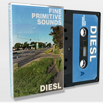 Fine Primitive Sounds - Diesl
