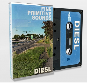 Fine Primitive Sounds - Diesl