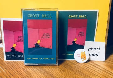 Ghost Mail - Lost Dreams For Sadder Days