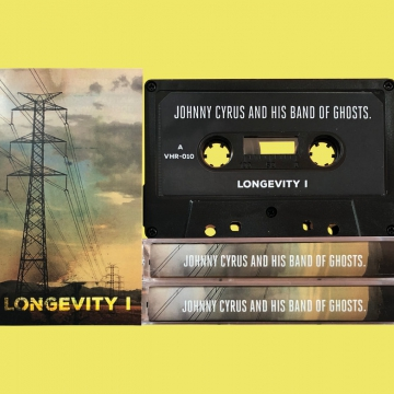 Johnny Cyrus And His Band Of Ghosts. - Longevity I [Ep]