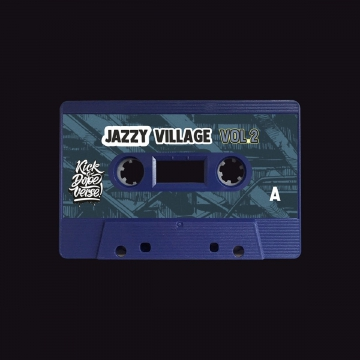 Kick A Dope Verse! - Jazzy Village Vol. 2