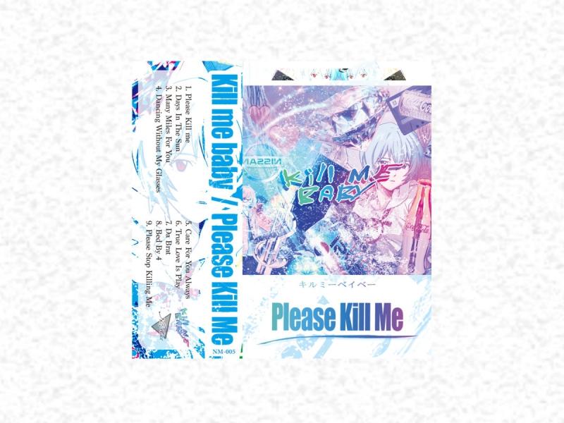 Kill Me Baby - Please Kill Me