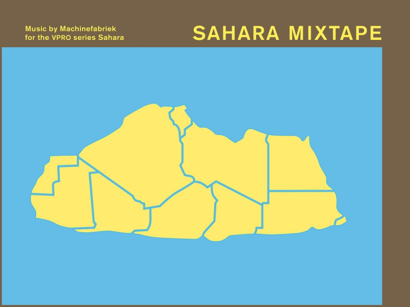 Machinefabriek - Sahara Mixtape