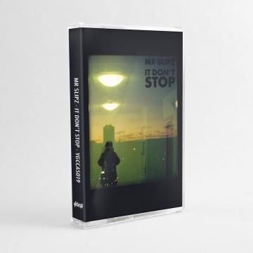 Mr Slipz - It Don't Stop