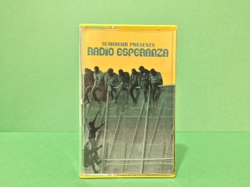 Sumohair - Radio Esperanza Cassette