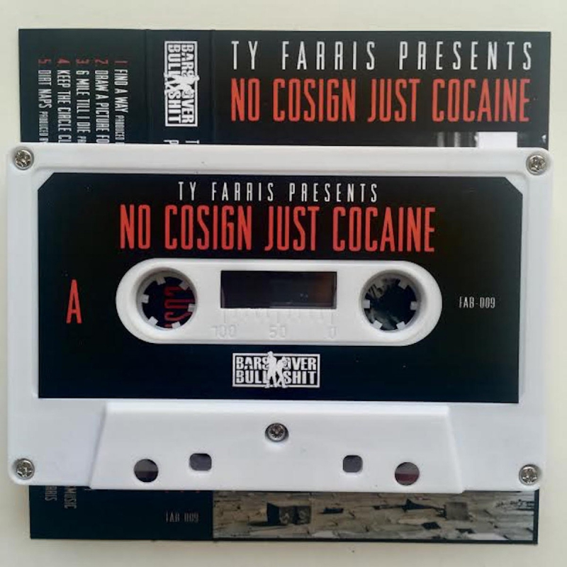 Ty Farris - No Cosign Just Cocaine
