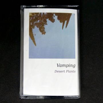Vamping - Desert Plants
