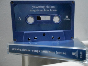 Yawning Chasm -Songs From Blue House
