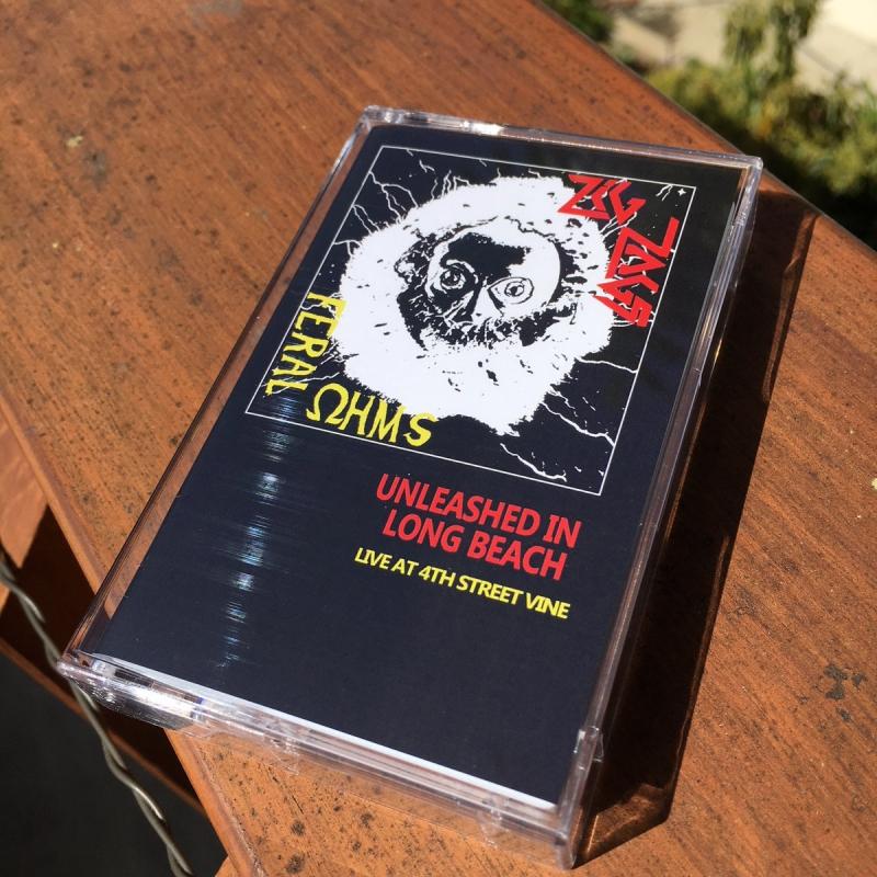 Zig Zags / Feral Ohms -Unleashed In Long Beach